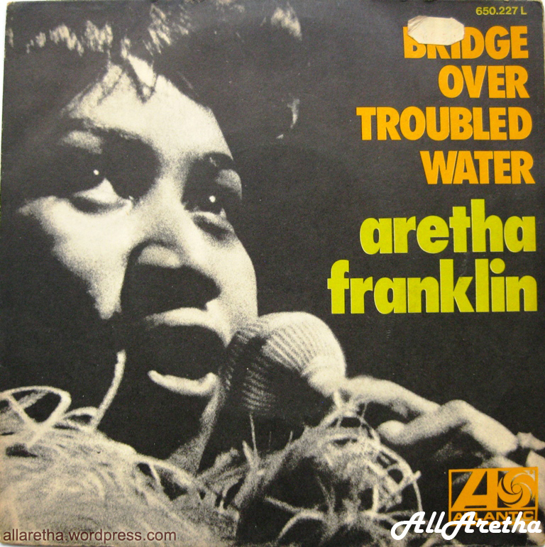 Bridge Over Troubled Water / Brand New Me – 7″ France – 1971 ...